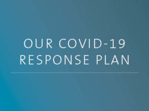 Our COVID-19 Response Plan