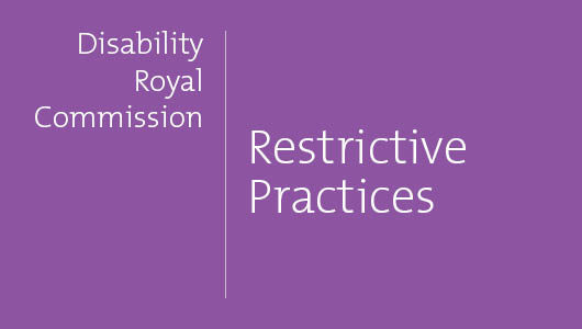 Issue Paper summary: Restrictive practices pt 1